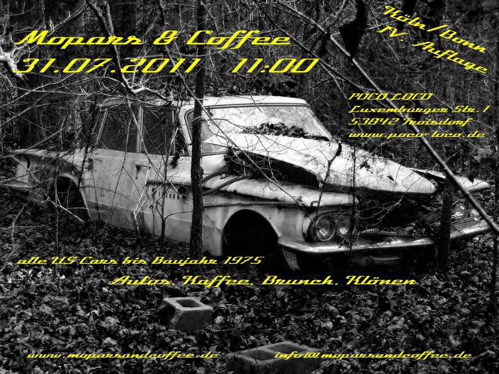 Mopars & Coffee Köln Bonn IV. Auflage 31.07.2011